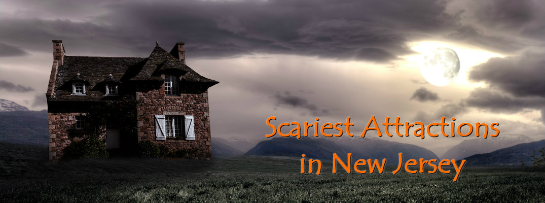 Scariest Haunted Attractions in New Jersey 2017