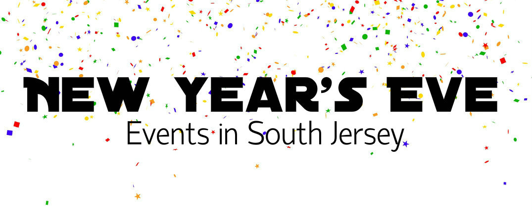 New Year S Eve Events South Jersey