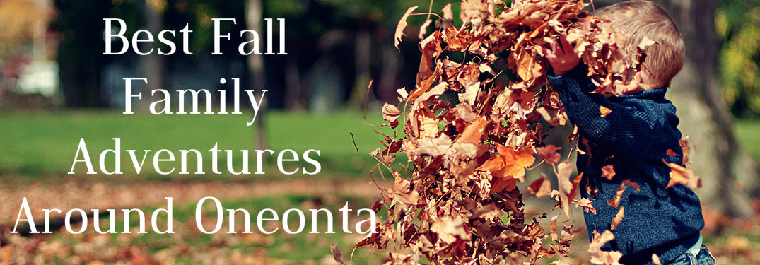 Best Fall Family Adventures Around Oneonta NY_p