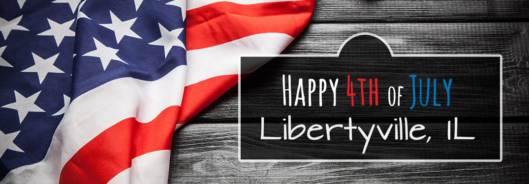 Happy 4th of july libertyville