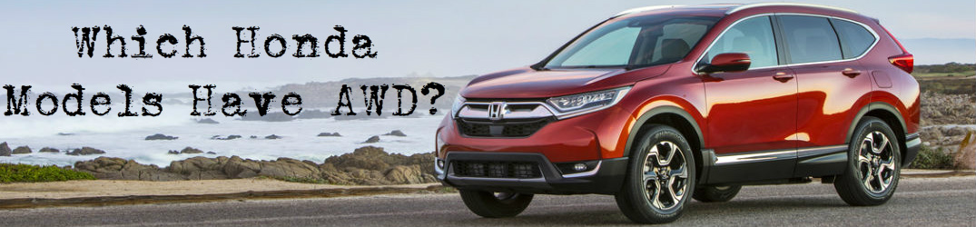 Which Honda models have AWD