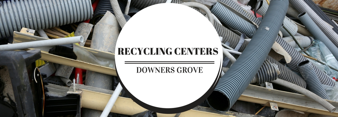 Recycling Centers and Waste Disposal Facilities near Downers Grove IL