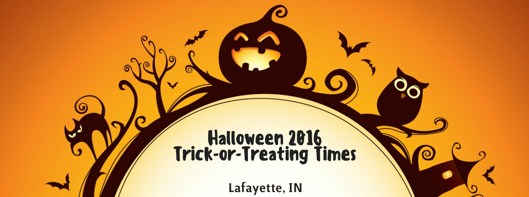 2016 trick or treat times in lafayette indiana - Halloween Indiana