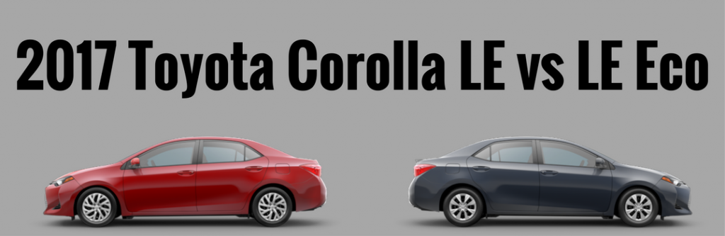 Difference Between Rav4 Le And Xle >> Difference Between the 2017 Toyota Corolla LE and LE Eco