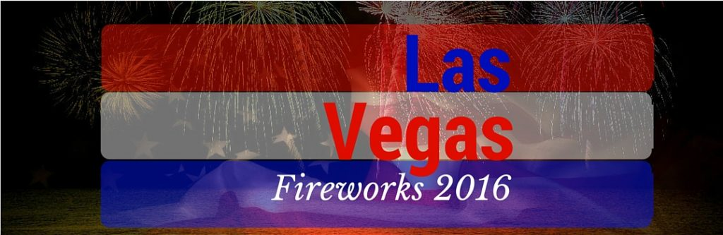 Best 2016 4th of July Fireworks Shows Las Vegas NV  4th