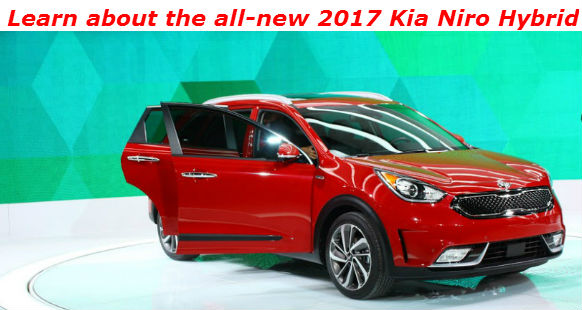 learn about the all new 2017 Kia Niro hybrid