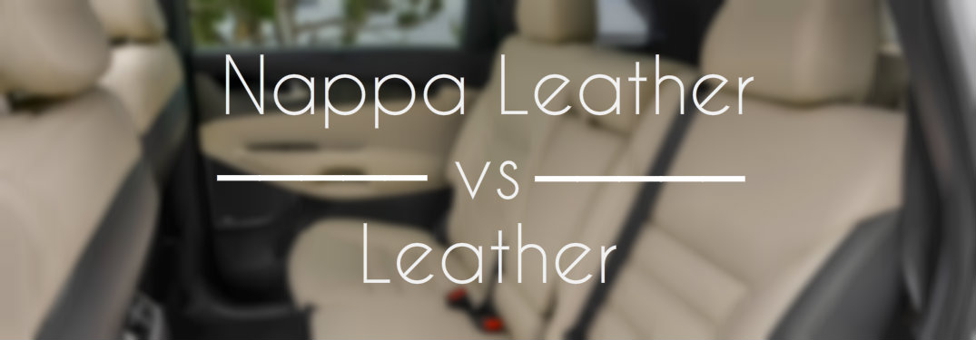 2016 Kia Optima Accessories >> What is the difference between leather and Nappa leather ...