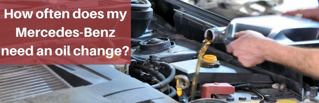 how often does my mercedes benz need an oil change