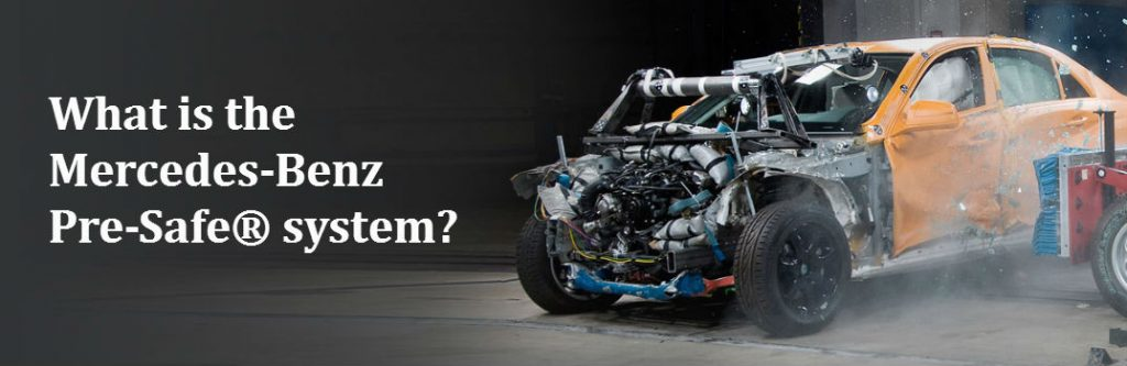What is the mercedes benz pre safe system for Glendale mercedes benz service