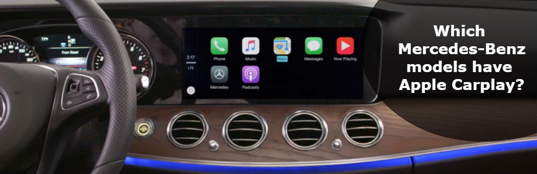 which mercedes benz models have apple carplay. Black Bedroom Furniture Sets. Home Design Ideas