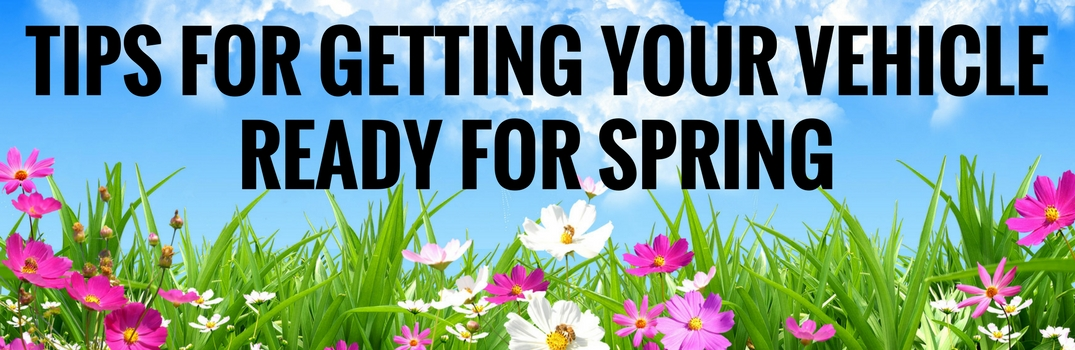 Tips for Getting Your Vehicle Ready for Spring