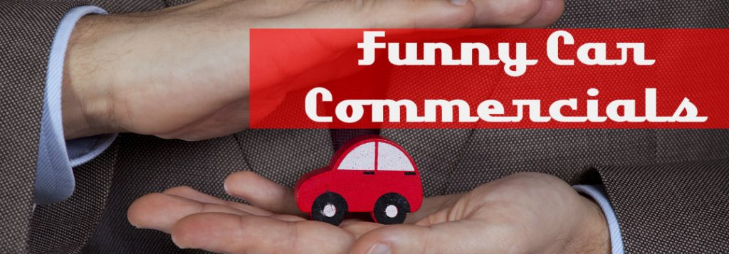 Check Out our Top Picks For Funny Car Commercials