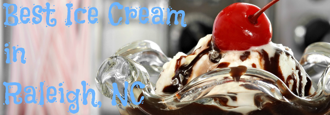Best Ice Cream Shops in Raleigh NC