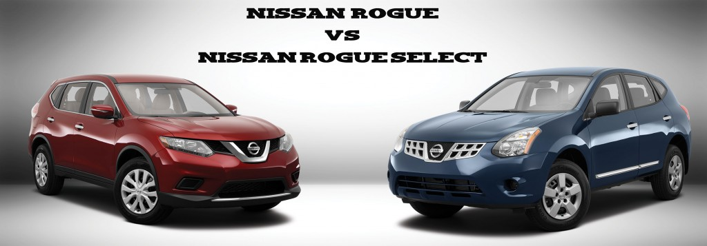 Nissan Rogue Vs Nissan Rogue Select What Is The