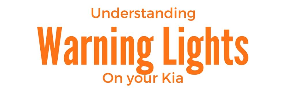 kia warning lights and their meanings
