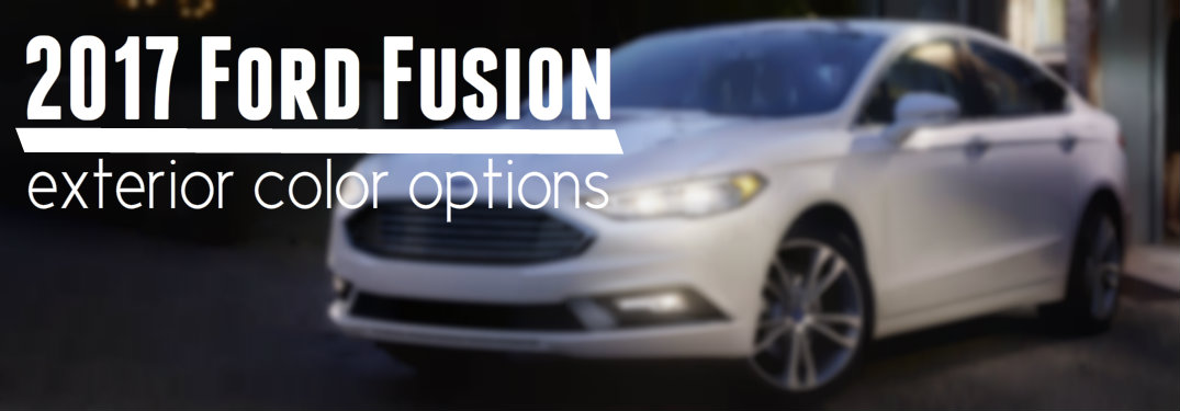 What colors does the 2017 Ford Fusion come in?