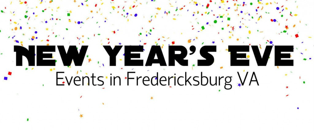 New Year's Eve events Fredericksburg VA