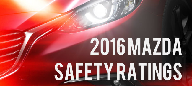 Top Safety Rated 2016 Mazda Models