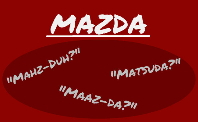 How Do You Pronounce Mazda what is the correct pronunciation of mazda