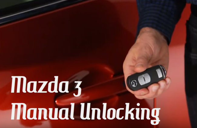 How To Unlock Your Mazda 3 With A Broken Key Fob