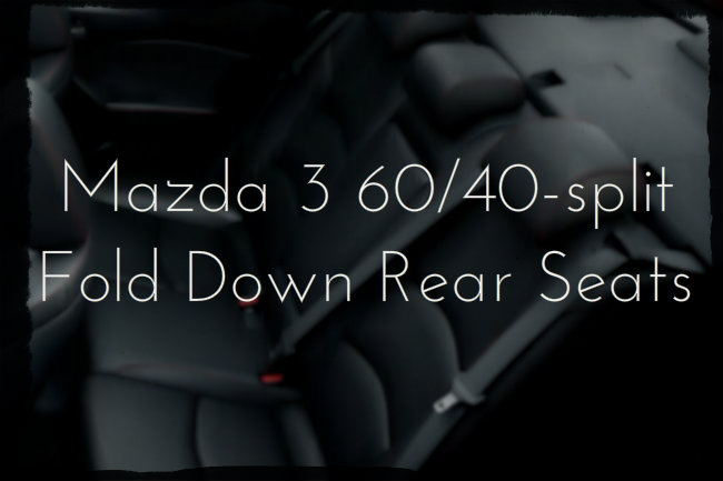 How to Fold Down Rear Seats in the Mazda 3