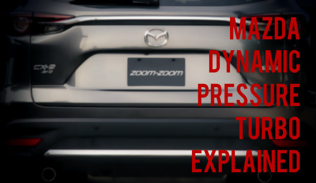 Mazda Dynamic Pressure Turbo Explained