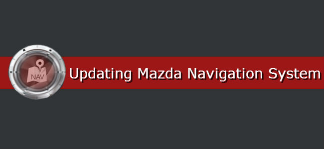 How to Update Mazda Navigation Maps