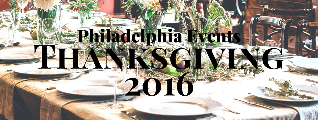 Thanksgiving Events Philadelphia_b