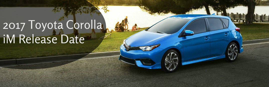 2017 toyota corolla im release date. Black Bedroom Furniture Sets. Home Design Ideas