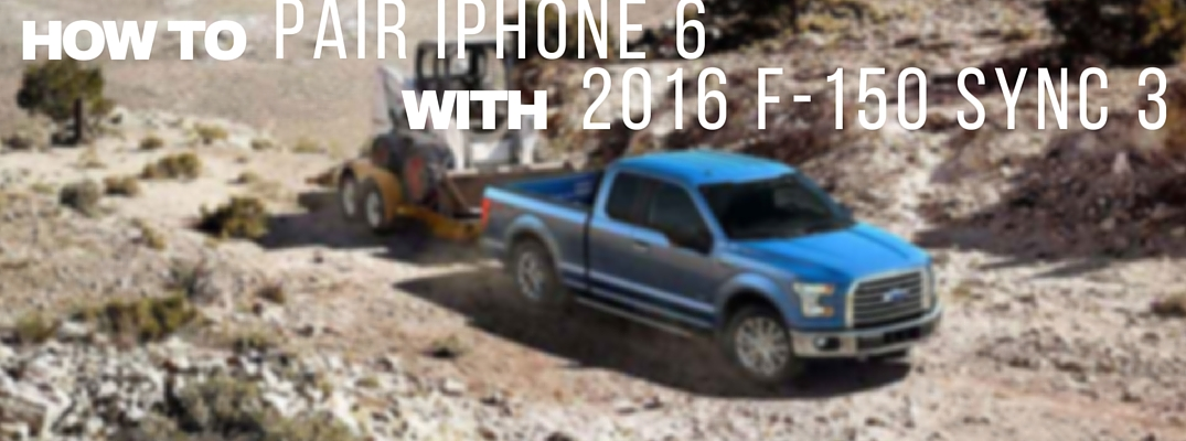 how to pair iphone 6 with 2016 ford f 150 sync 3. Black Bedroom Furniture Sets. Home Design Ideas