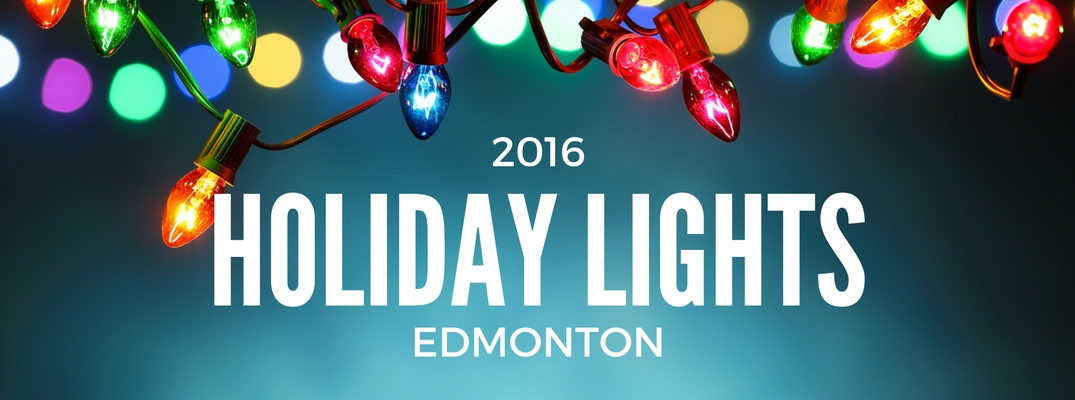 Holiday lights displays 2016 near Edmonton AB