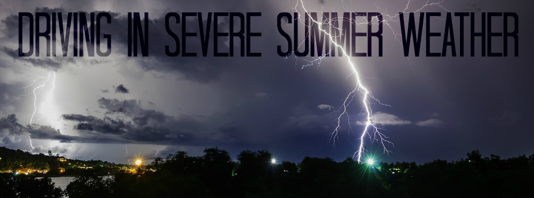 Severe summer Weather Driving Tips