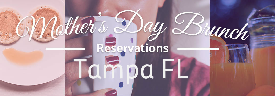 2017 Mother's Day brunches and events Tampa FL_p