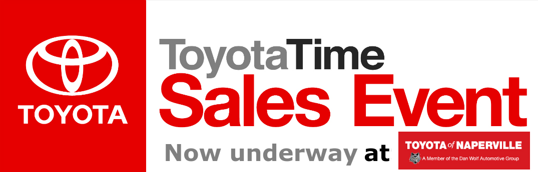 Toyota time Sales event in Naperville, IL