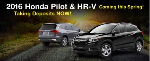 All New 2016 Honda Pilot and HRV!