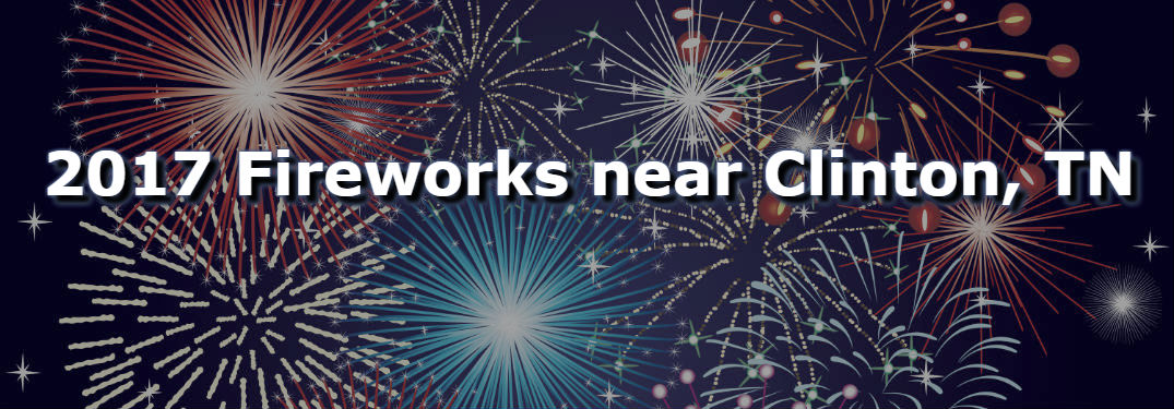 2017 Independence Day Events near Clinton, TN