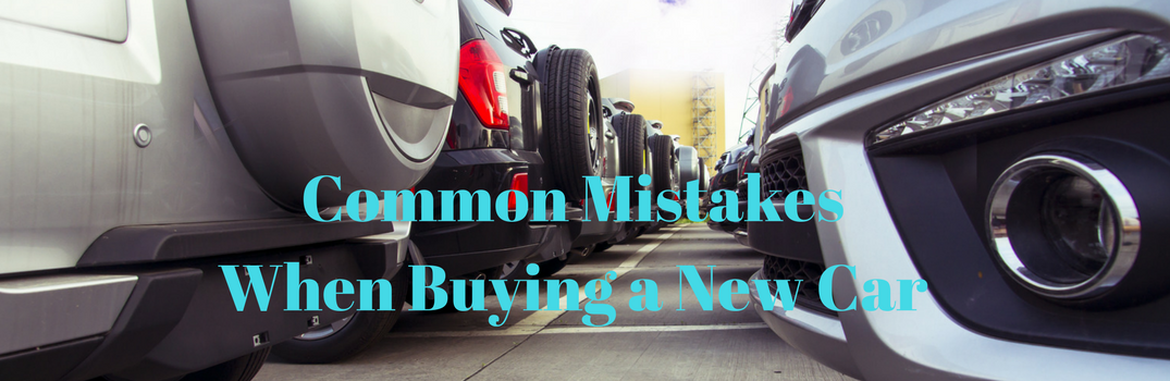 Common Mistakes When Buying a New Car