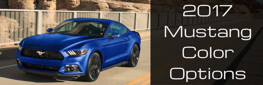 Color Options for the 2017 Ford Mustang