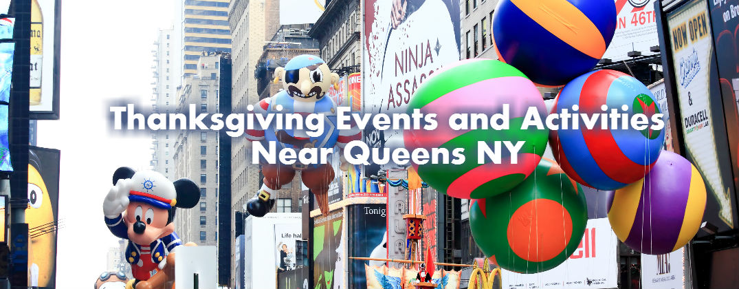 Thanksgiving Events and Activities Near Queens NY
