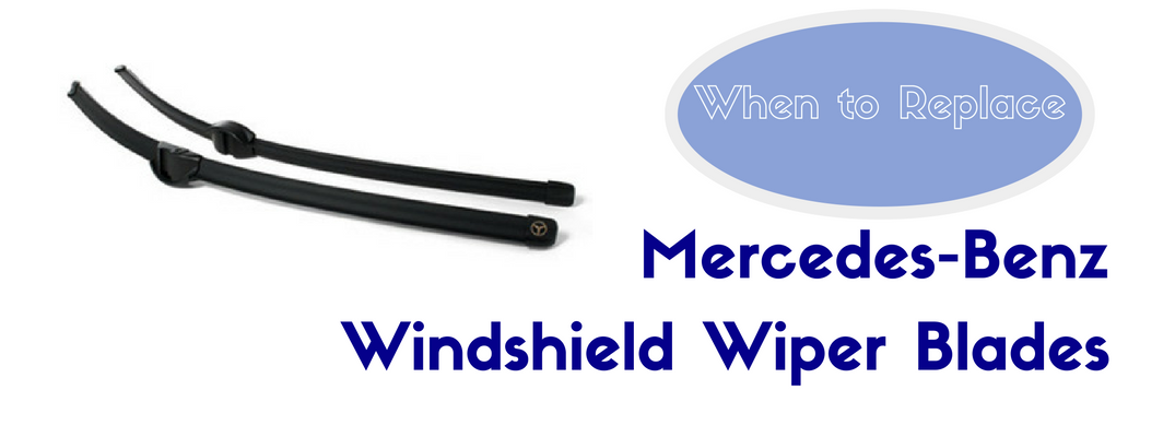 How often should you replace mercedes benz wiper blades for Mercedes benz windshield wiper blades
