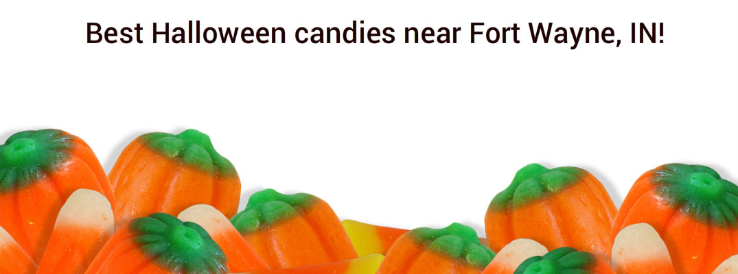 The Best Halloween Candies Near Fort Wayne In For 2016