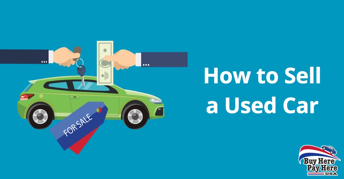 how to sell used car vehicle to dealership - buy here sell here USA