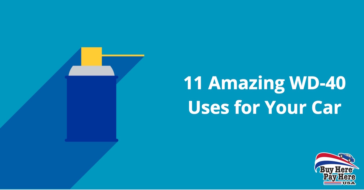 11 Amazing WD 40 Uses for Your Car Buy Here Pay Here USA 11 amazing wd 40 uses for your car buy here pay here usa jpg  at edmiracle.co