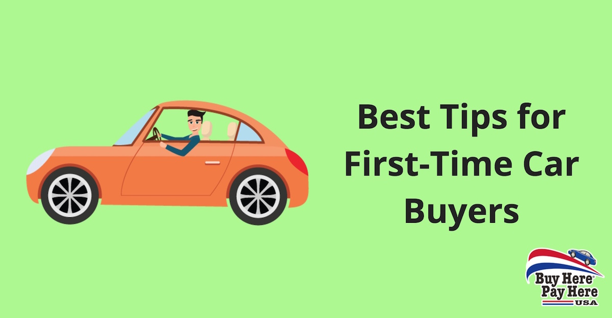 best tips for first time car buyers and new drivers best cars buy here pay here. Black Bedroom Furniture Sets. Home Design Ideas