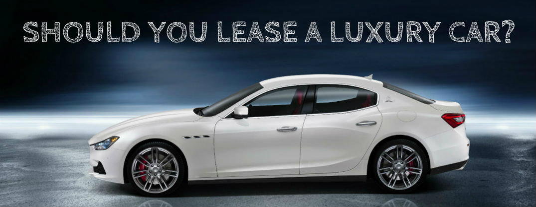 should you lease a luxury car