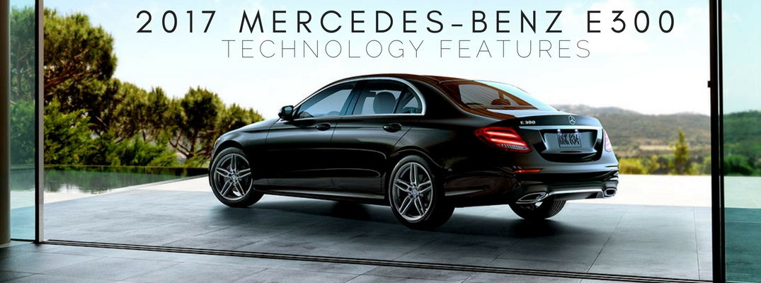 2017 mercedes benz e300 technology features for Mercedes benz service b coupons 2017