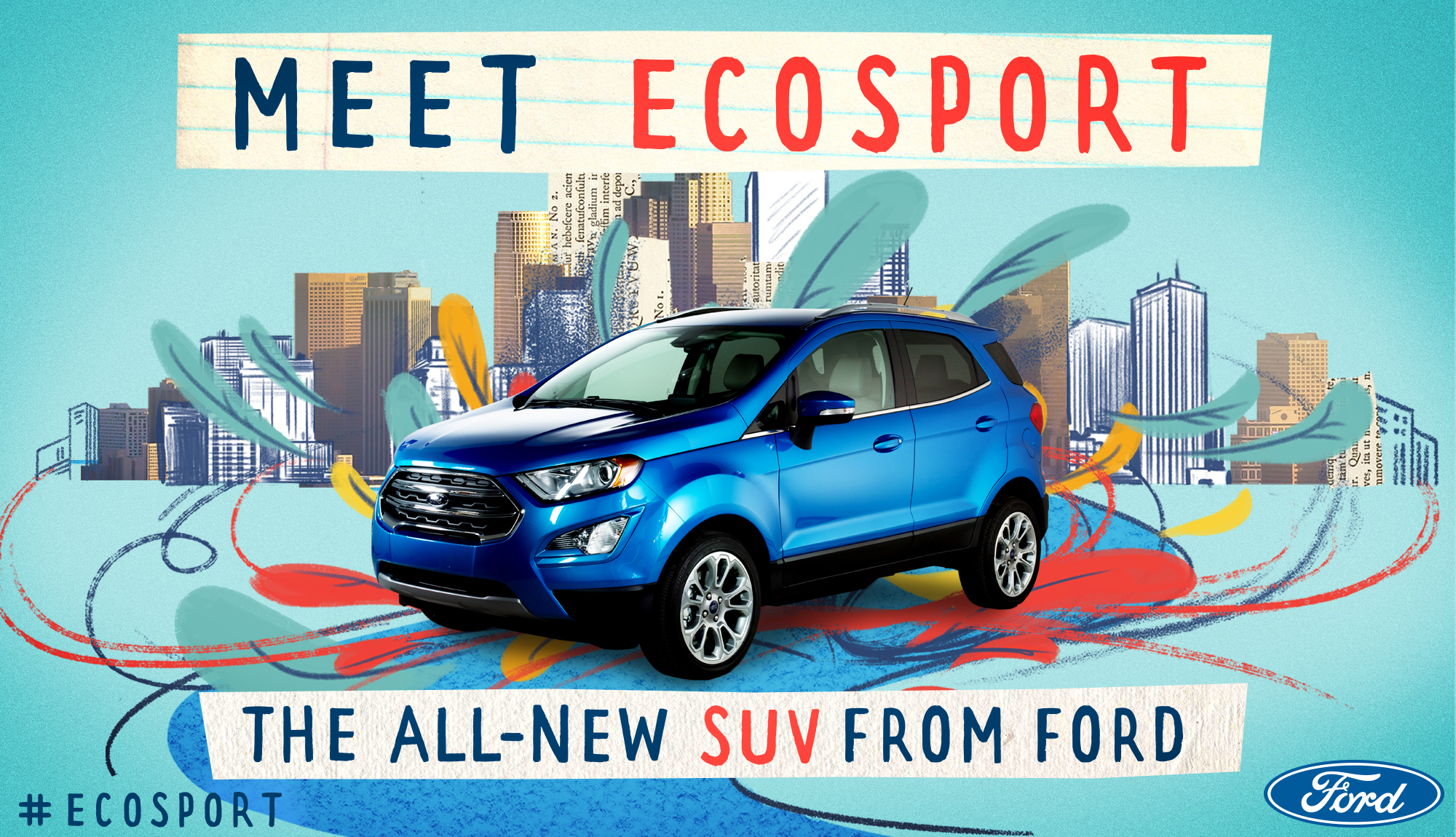 Meet the EcoSport, Ford's New Capable and Connected Compact SUV