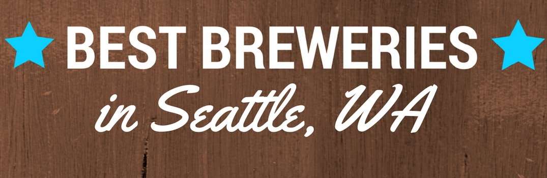 Breweries in Seattle, WA