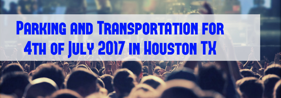 Where should you park for the Freedom Over Texas 2017?