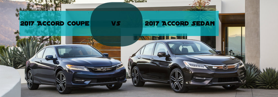 Honda Accord Sedan Vs Honda Accord Coupe